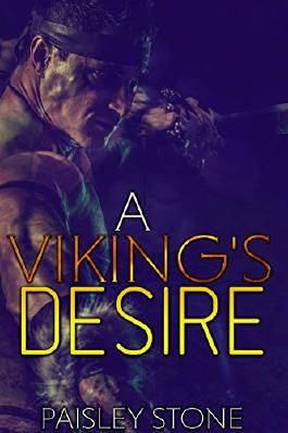 ROMANCE: A Viking's Desire: (Highlander Viking Alpha Male Romance) (Historical Scottish Medieval Short Stories)