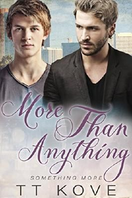 More Than Anything (Something More Book 2)