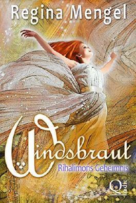 Windsbraut: Rihalimons Geheimnis: Fantasy Trilogie