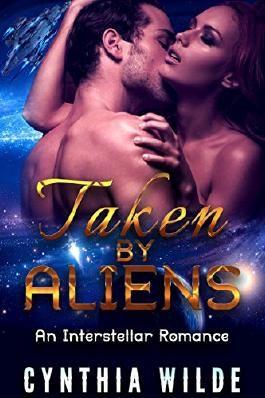 Alien Abduction Romance: Taken by Aliens (Futuristic Science Fiction Space Romance) (Contemporary Sci-fi Short Stories)