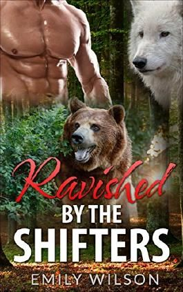 Romance: Ravished by the Shifters, A Paranormal Bundle