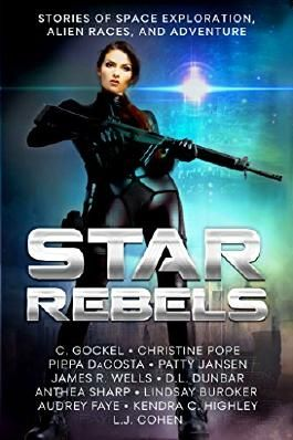 Star Rebels: Stories of Space Exploration, Alien Races, and Adventure
