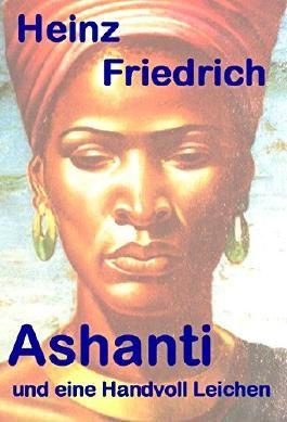 Ashantii und eine Handvoll Leichen