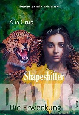 Shapeshifter: Dawn - Die Erweckung