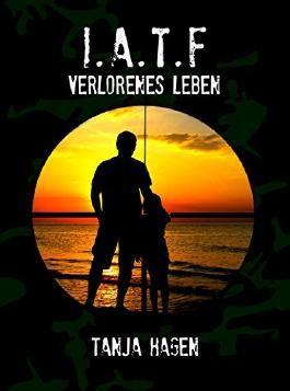I.A.T.F. - Verlorenes Leben