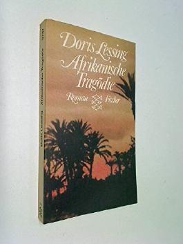 Afrikanische Tragödie : Roman ; 3596257476