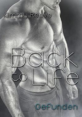 Back to Life: Gefunden