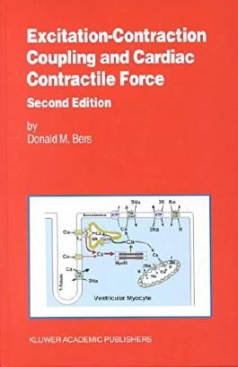 [(Excitation-Contraction Coupling and Cardiac Contractile Force)] [By (author) Donald Bers] published on (August, 2001)