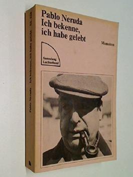 Ich bekenne, ich habe gelebt : Memoiren Sammlung Luchterhand 220 ; 3472612207