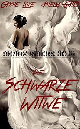Die Schwarze Witwe: Liebesroman (Demon Riders MC 3)
