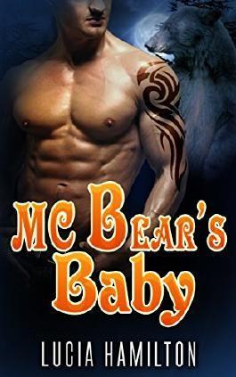 PARANORMAL ROMANCE: MC Bear's Baby (Secret Baby Shifter Bad Boy Romance) (Paranormal Fantasy Bear Shifter Romance)
