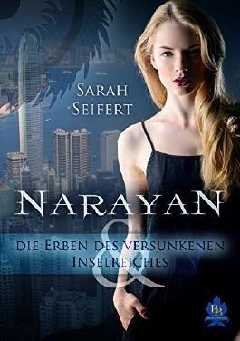 Narayan und die Erben des versunkenen Inselreiches: 1. Teil