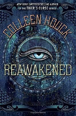Reawakened (The Reawakened Series) by Colleen Houck (2015-08-11)