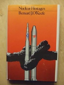 NUCLEAR HOSTAGES by Bernard J. O'Keefe (1983-06-20)