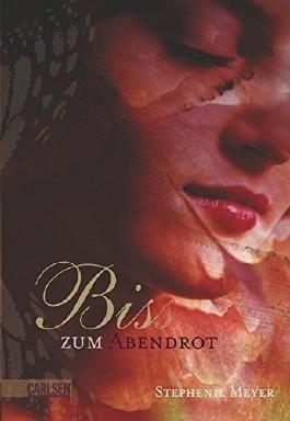 Bis (Biss) zum Abendrot by Stephenie Meyer (2008-08-02)