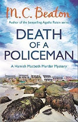 Death of a Policeman (Hamish Macbeth) by M.C. Beaton (2015-03-02)