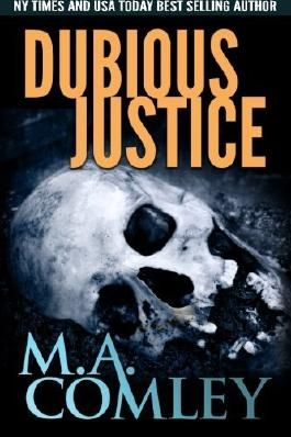 Dubious Justice (Volume 11) by M A Comley (2015-03-31)