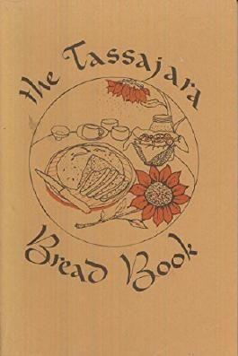 The Tassajara Bread Book by Edward Espe Brown (1970-08-02)