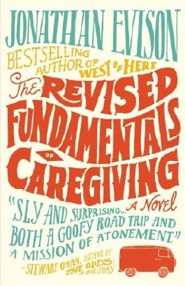 The Revised Fundamentals of Caregiving: A Novel (Wheeler Large Print Book Series) by Jonathan Evison (2013-01-23)