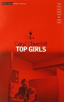 Top Girls by Caryl Churchill (1984-06-14)