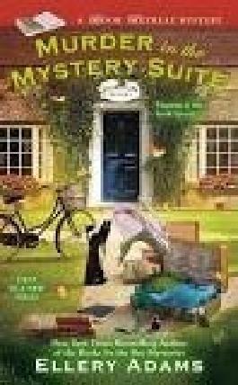 Murder in the Mystery Suite by Ellery Adams (2014-08-02)