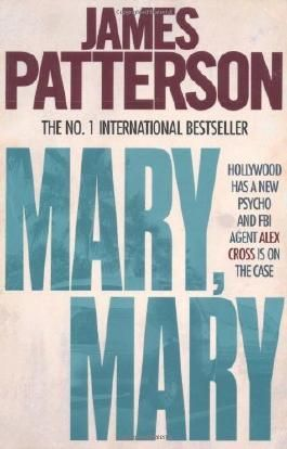 Mary Mary by James Patterson (2010-04-01)