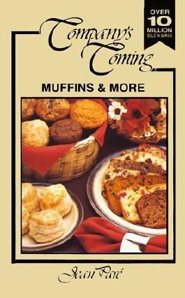 Muffins and More (Company's Coming) by Jean Pare (1993-07-01)