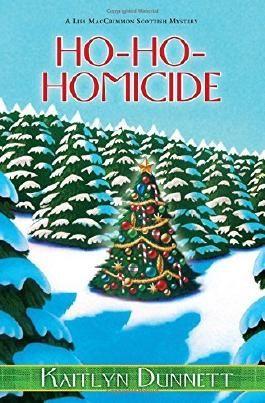 Ho-Ho-Homicide (A Liss MacCrimmon Mystery) by Kaitlyn Dunnett (2014-10-28)