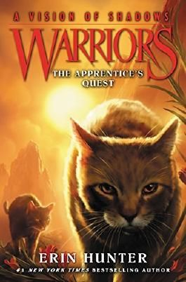 Warriors: A Vision of Shadows #1: The Apprentice's Quest by Erin Hunter (2016-03-15)