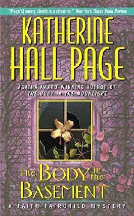 The Body in the Basement: A Faith Fairchild Mystery by Katherine Hall Page (2001-07-31)
