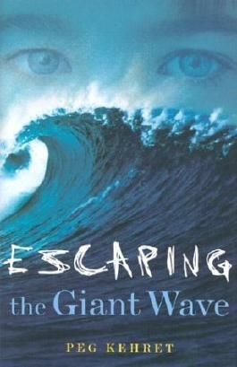 Escaping the Giant Wave by Peg Kehret (2003-08-01)