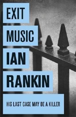 Exit Music (A Rebus Novel) by Ian Rankin (2008-08-07)