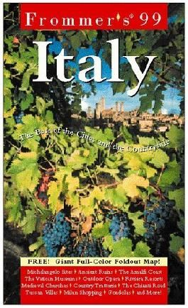 Complete: Italy '99 (Frommer's Complete Guides) by Frommer (1998-11-03)