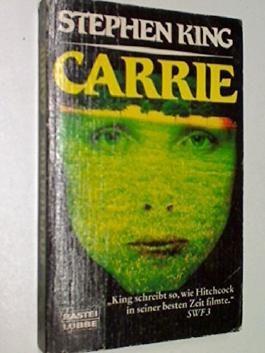 Carrie. Bastei Bd. 13121 : 9783404131211 , 3404131215
