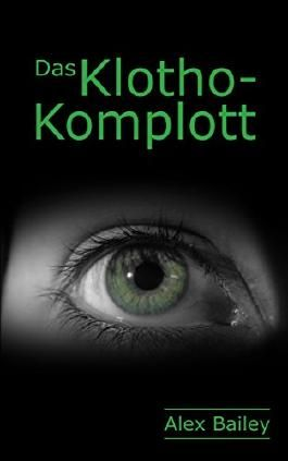 DAS KLOTHO-KOMPLOTT