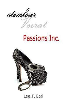 Passions Inc. - Atemloser Verrat