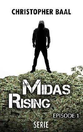 Midas Rising - Episode 1: Anbeginn der Verführung