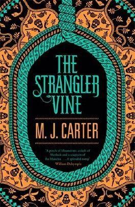 The Strangler Vine by M. J. Carter (2014-01-30)