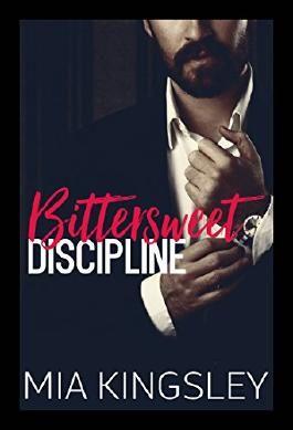 Bittersweet Discipline