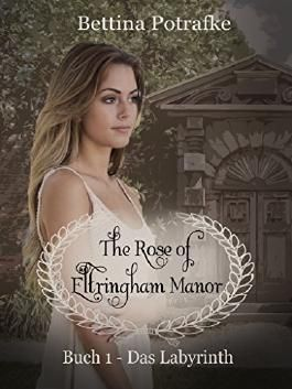 The Rose of Eltringham Manor: Das Labyrinth