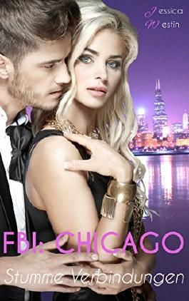FBI: Chicago - Stumme Verbindungen