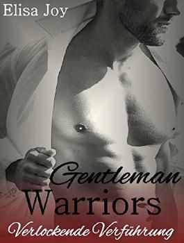 Gentleman Warriors 3: Verlockende Verführung