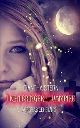 Auroras Geheimnis: Lichtbringer Vampire
