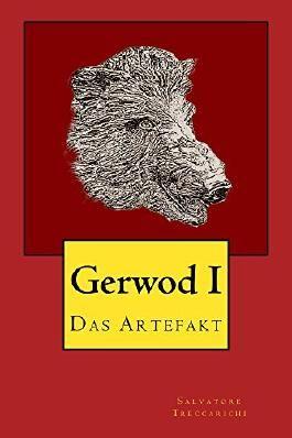 Gerwod I: Das Artefakt (Gerwod-Serie 1)
