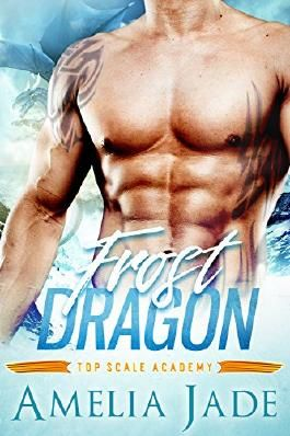 Frost Dragon (Top Scale Academy Book 1)
