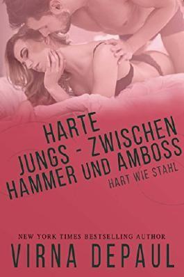 Harte Jungs - Zwischen Hammer und Amboss (Hart wie Stahl 4)