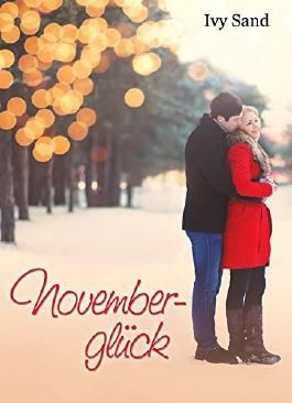 Novemberglück: Ein E-Mail-Roman
