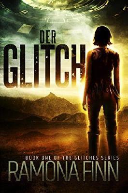 Der Glitch (The Glitches Serie 1)