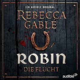 Robin - Die Flucht