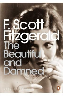 The Beautiful and Damned (Penguin Modern Classics) by F Scott Fitzgerald (2004-09-30)